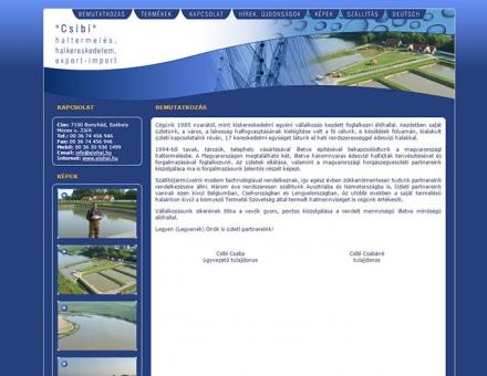 Csibi haltermelés, halkereskedelem, export-import honlapjának elkészítése